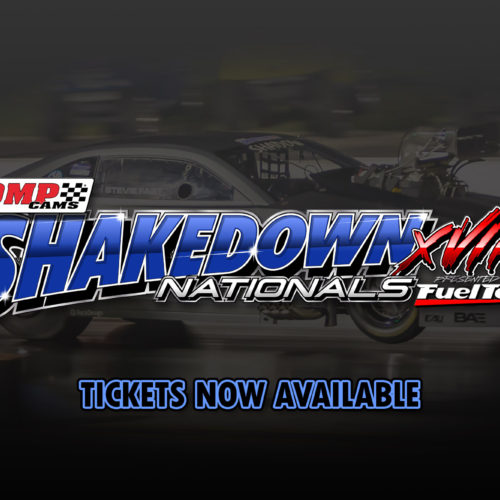 Pre-Entry is Now Available for COMP Cams Shakedown Nationals XVIII, presented by: FuelTech